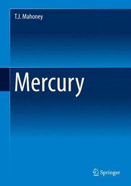 Abbildung von Mahoney | Mercury | 1. Auflage | 2013 | beck-shop.de