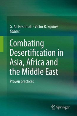 Abbildung von Heshmati / Squires | Combating Desertification in Asia, Africa and the Middle East | 1. Auflage | 2013 | beck-shop.de