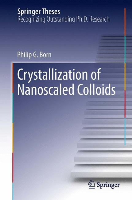 Crystallization of Nanoscaled Colloids | Born, 2013 | Buch (Cover)