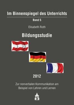 Abbildung von Roth | Bildungsstudie 2012 | 1. Auflage | 2013 | 5 | beck-shop.de
