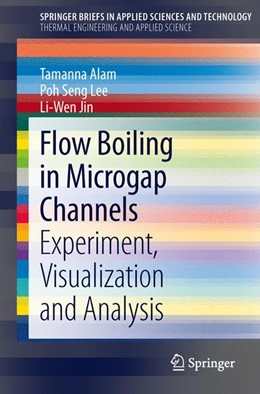 Abbildung von Alam / Lee | Flow Boiling in Microgap Channels | 1. Auflage | 2013 | beck-shop.de