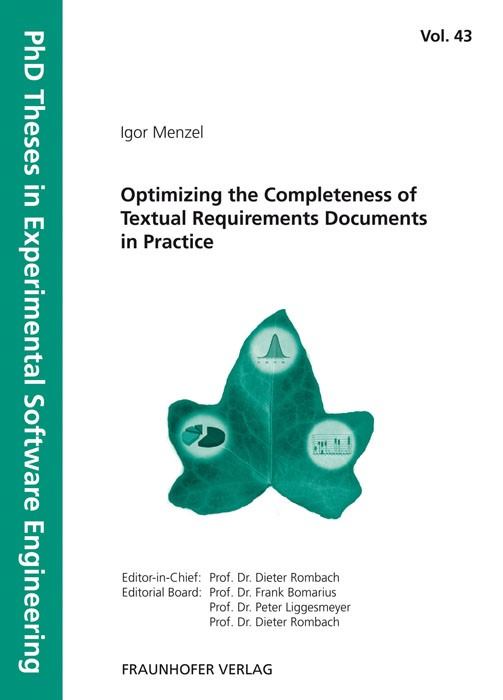 Optimizing the Completeness of Textual Requirements Documents in Practice | / Rombach / Liggesmeyer / Bomarius, 2013 | Buch (Cover)