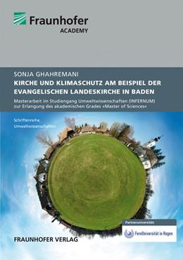 Abbildung von Ghahremani / | Kirche und Klimaschutz am Beispiel der Evangelischen Landeskirche in Baden | 2013 | Masterarbeit im Studiengang Um...