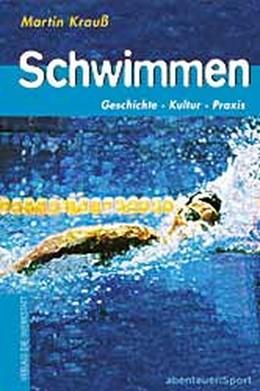 Abbildung von Krauß | Schwimmen | 2002 | Geschichte, Kultur, Praxis