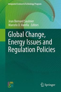Abbildung von Saulnier / Varella   Global Change, Energy Issues and Regulation Policies   2013   2