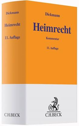 Abbildung von Dickmann | Heimrecht | 11. Auflage | 2014 | beck-shop.de