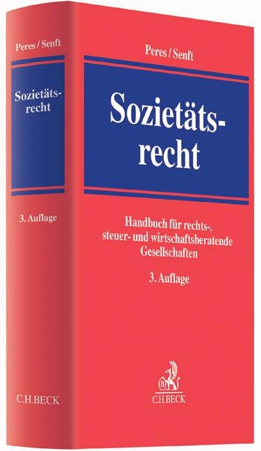 Sozietätsrecht | Peres / Senft | 3., völlig überarbeitete und erweiterte Auflage, 2015 | Buch (Cover)
