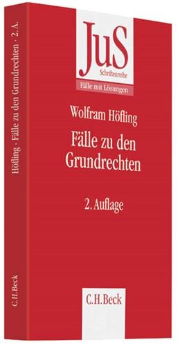 Abbildung von Höfling | Fälle zu den Grundrechten | 2., überarbeitete und aktualisierte Auflage | 2014 | Band 187
