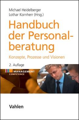 Abbildung von Heidelberger / Kornherr | Handbuch der Personalberatung | 2. Auflage | 2014 | beck-shop.de