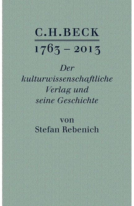 Cover: Stefan Rebenich, C.H. BECK 1763 - 2013