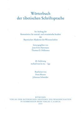 Abbildung von Maurer, Petra / Schneider, Johannes / Hartmann, Jens-Uwe / Höllmann, Thomas O. | Wörterbuch der tibetischen Schriftsprache 20. Lieferung | 2013 | mchod rten lo ma - 'jigs | Lieferung 20.