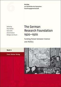 Abbildung von Walker / Orth   The German Research Foundation 1920–1970   1. Auflage   2013   6   beck-shop.de