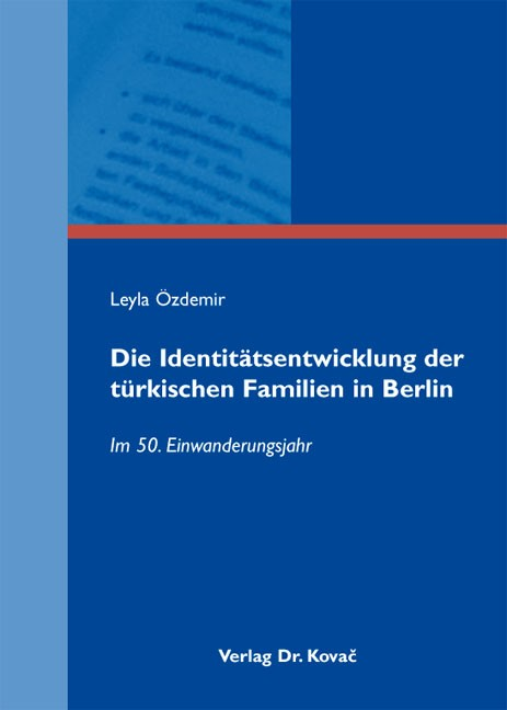 Die Identitätsentwicklung der türkischen Familien in Berlin | Özdemir, 2013 | Buch (Cover)