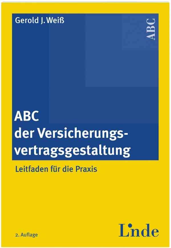 ABC der Versicherungsvertragsgestaltung | Weiß | 2. Auflage 2005, 2005 | Buch (Cover)