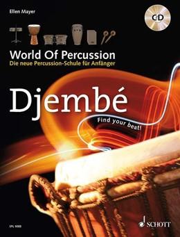 Abbildung von Mayer | World Of Percussion: Djembé | 2013 | Die neue Percussion-Schule für...