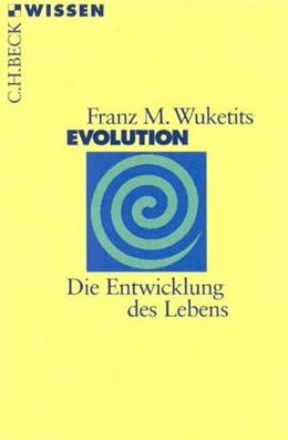 Abbildung von Wuketits, Franz M. | Evolution | 3. Auflage | 2009 | Die Entwicklung des Lebens | 2138