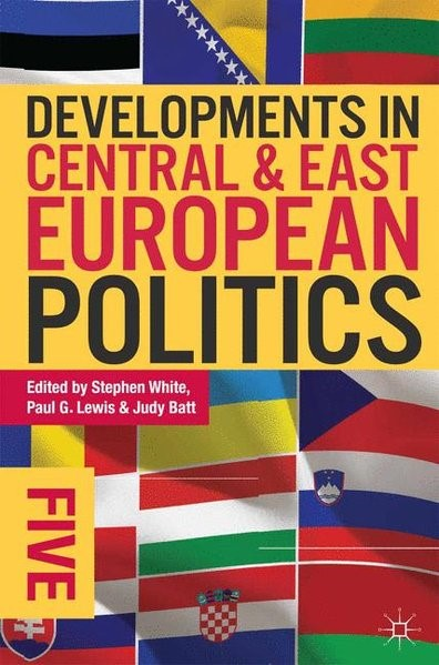 Developments in Central and East European Politics 5 | White / Lewis / Batt | überarbeitet, 2013 (Cover)