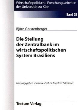 Abbildung von Gerstenberger | Die Stellung der Zentralbank im wirtschaftspolitischen System Brasiliens | 2000 | 36