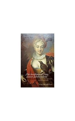 Abbildung von Krauss-Meyl | Die berühmteste Frau zweier Jahrhunderte | 3., aktualisierte Aufl. | 2012 | Maria Aurora Gräfin von Königs...