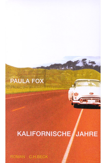 Cover: Paula Fox, Kalifornische Jahre