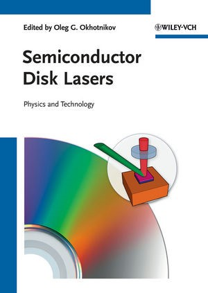 Semiconductor Disk Lasers | Okhotnikov, 2010 | Buch (Cover)
