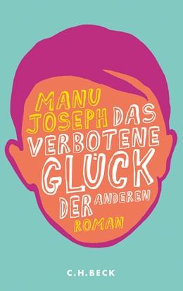 Abbildung von Joseph, Manu   Das verbotene Glück der anderen   2013   Roman
