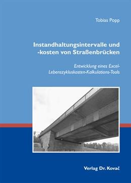 Abbildung von Popp   Instandhaltungsintervalle und -kosten von Straßenbrücken   2013   Entwicklung eines Excel-Lebens...   365