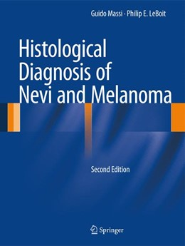 Abbildung von Massi / LeBoit | Histological Diagnosis of Nevi and Melanoma | 2013