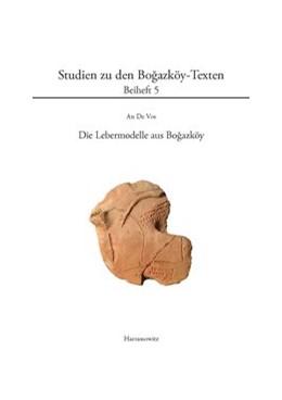 Abbildung von De Vos | Die Lebermodelle aus Bogazköy | 1., Auflage | 2013 | 5