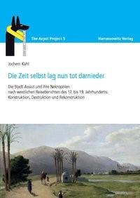 Die Zeit lag nun tot darnieder | Kahl | 1., Auflage, 2013 | Buch (Cover)