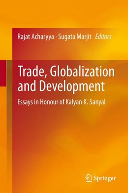 Abbildung von Acharyya / Marjit | Trade, Globalization and Development | 2013 | Essays in Honour of Kalyan K. ...