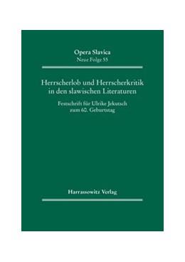 Abbildung von Marggraff / Holtz | Herrscherlob und Herrscherkritik in den slawischen Literaturen | 2013 | Festschrift für Ulrike Jekutsc... | 55