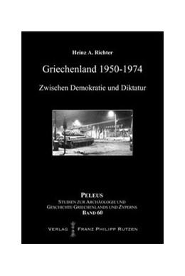 Abbildung von Richter   Griechenland 1950–1974   2013   Zwischen Demokratie und Diktat...   60