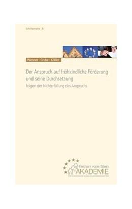 Abbildung von Wiesner / Grube / Kössler | Der Anspruch auf frühkindliche Förderung und seine Durchsetzung | 2. Auflage | 2013 | Folgen der Nichterfüllung des ... | 5