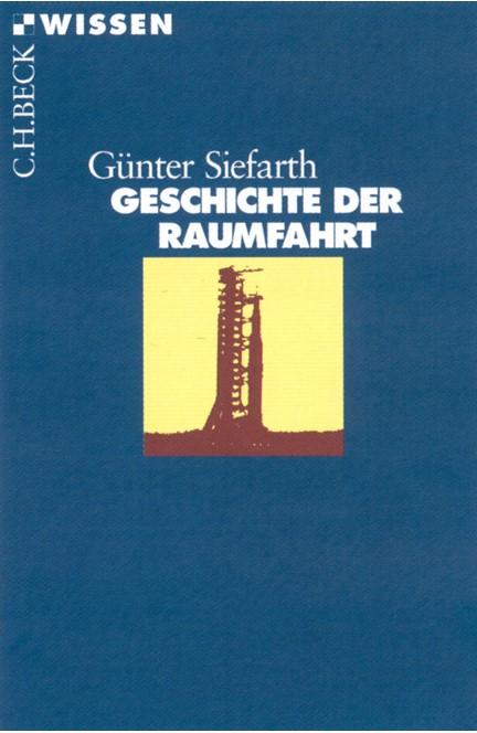 Cover: Günter Siefarth, Geschichte der Raumfahrt