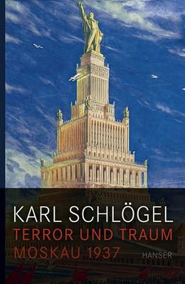 Abbildung von Schlögel | Terror und Traum | 1. Auflage | 2008 | beck-shop.de