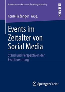 Abbildung von Zanger | Events im Zeitalter von Social Media | 2013 | Stand und Perspektiven der Eve...