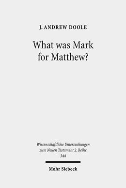 Abbildung von Doole | What was Mark for Matthew? | 2013 | An Examination of Matthew's Re... | 344