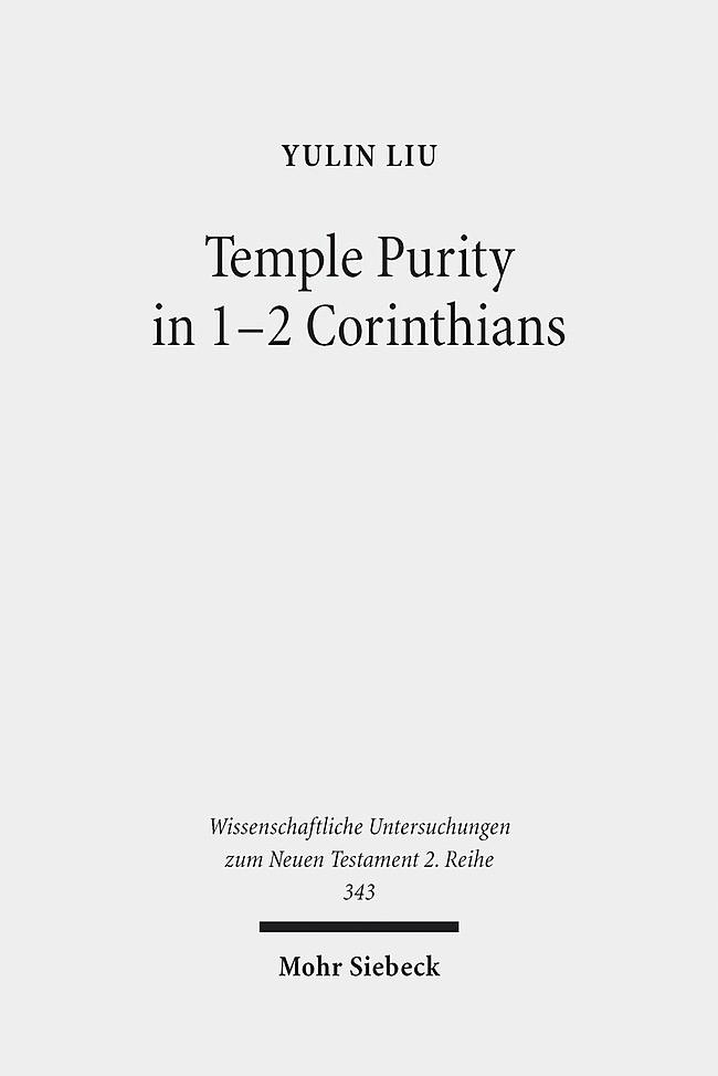 Temple Purity in 1-2 Corinthians | Liu, 2013 | Buch (Cover)