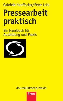 Abbildung von Hooffacker / Lokk   Pressearbeit praktisch   2013   Ein Handbuch für Ausbildung un...