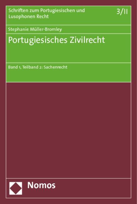 Portugiesisches Zivilrecht | Müller-Bromley, 2013 | Buch (Cover)