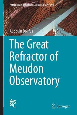 Abbildung von Dollfus   The Great Refractor of Meudon Observatory   2013   398