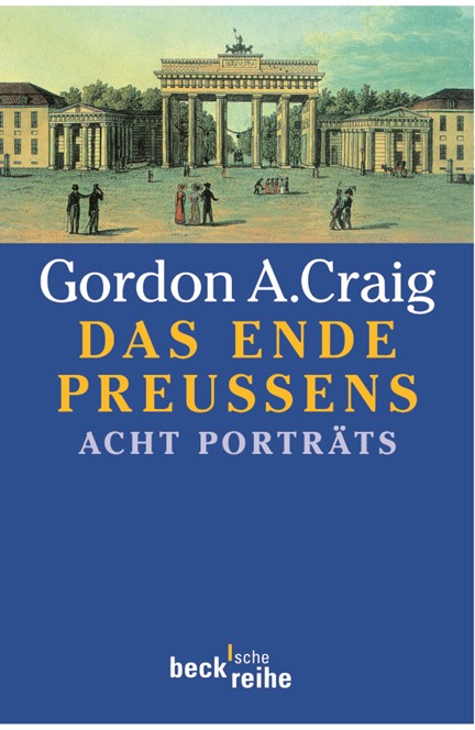 Cover: Gordon A. Craig, Das Ende Preußens