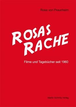 Abbildung von Praunheim | Rosas Rache | 2009 | Filme und Tagebücher seit 1960