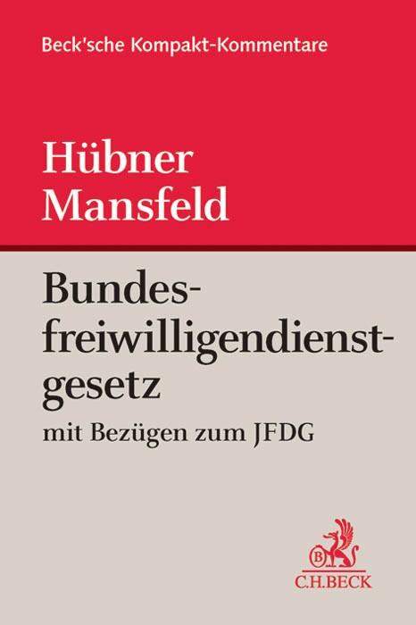 Bundesfreiwilligendienstgesetz | Hübner / Mansfeld | Buch (Cover)