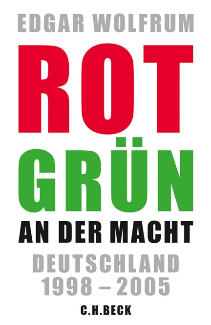 Cover: Edgar Wolfrum, Rot-Grün an der Macht