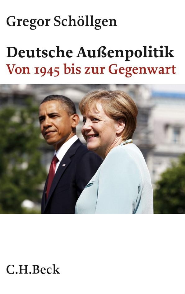 Deutsche Außenpolitik | Schöllgen, Gregor, 2013 | Buch (Cover)
