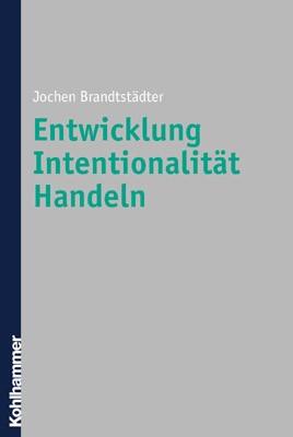 Entwicklung, Intentionalität, Handeln | Brandstädter, 2001 | Buch (Cover)
