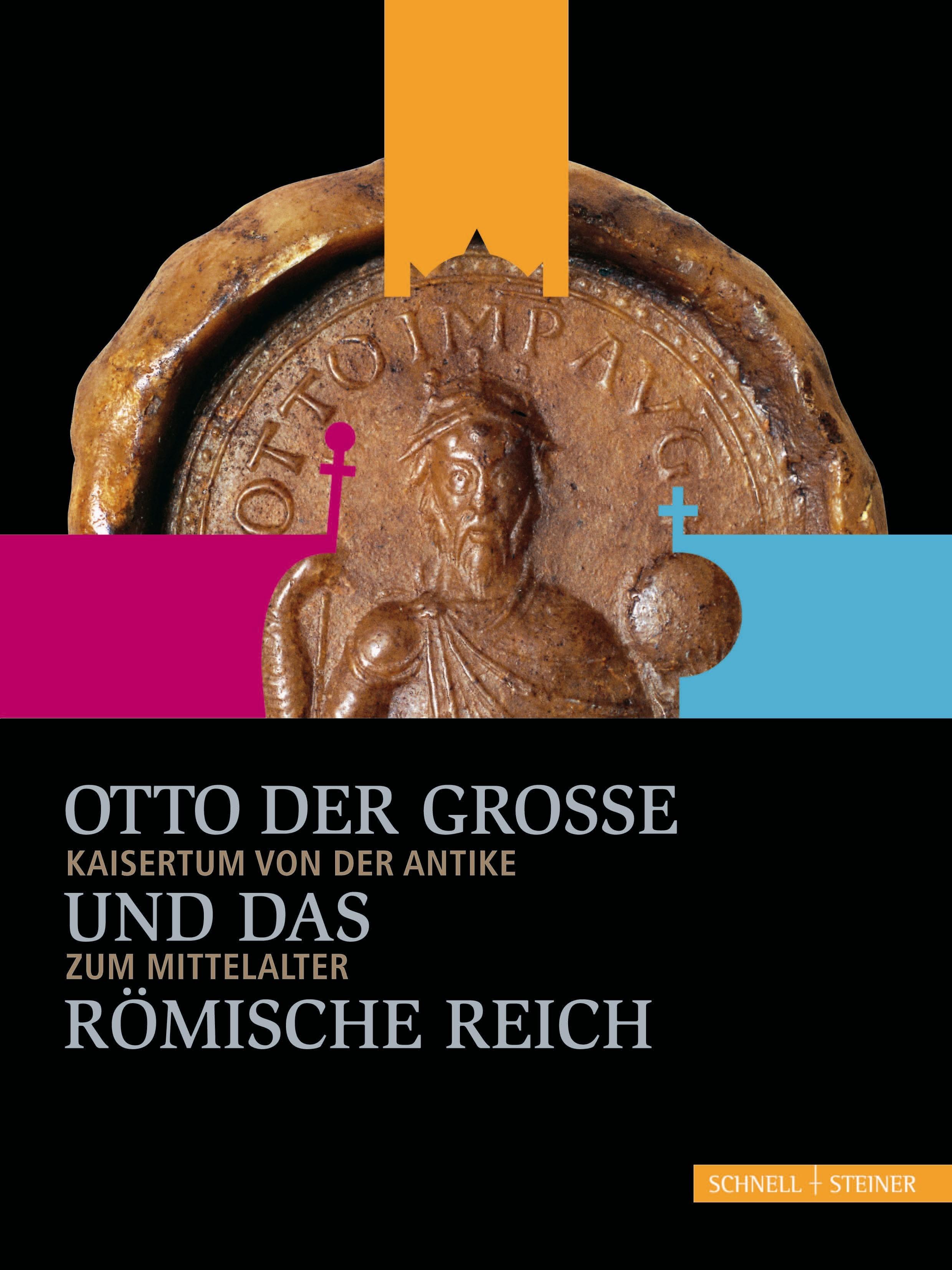 Abbildung von Puhle / Köster | Otto der Große und das Römische Reich | 2012