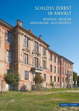 Abbildung von Herrmann | Schloss Zerbst in Anhalt | 2019 | Residenz. Museum. Kriegsruine.... | 2746